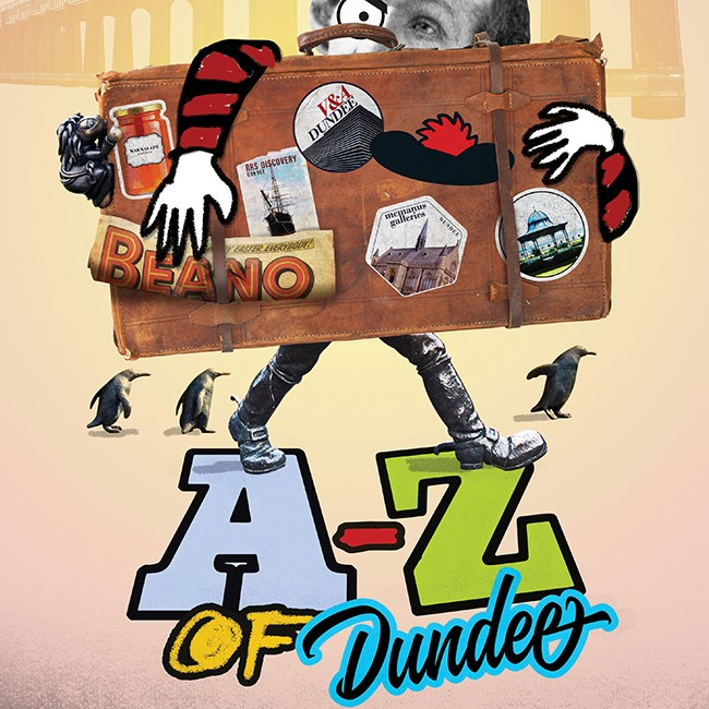 Dundee Rep Ensemble presents: A-Z of Dundee