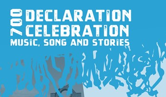 Declaration 700 Celebration; music, song and stories